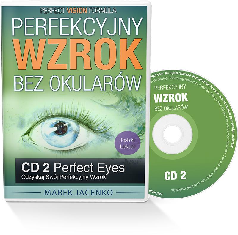 Perfekcyjny Wzrok Bez Okularów CD 2 - Odzyskaj Swój Perfekcyjny Wzrok