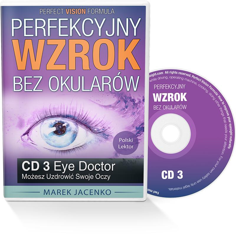 Perfekcyjny Wzrok Bez Okularów CD 3 - Skorzystaj z Leczniczej Siły Twojego Organizmu